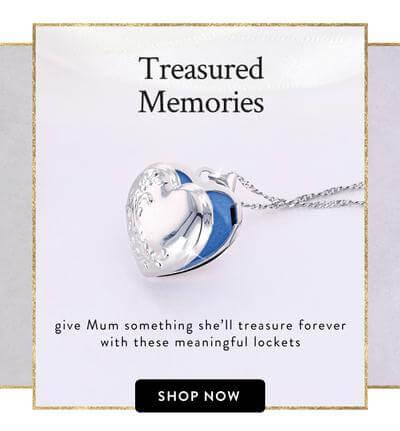 Treasured Memories - give mum something she will treasure forever with these meaningful lockets