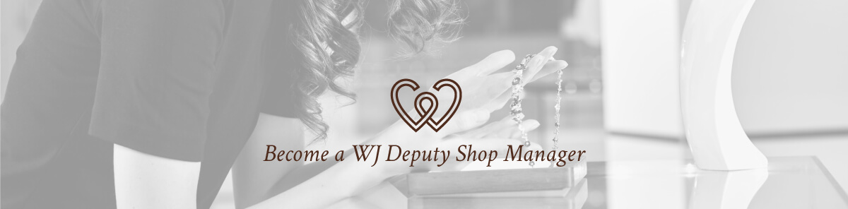 Become a WJ Deputy Manager